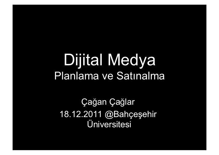Dijital Planlama ve Satınalma @ Bahcesehir Universitesi