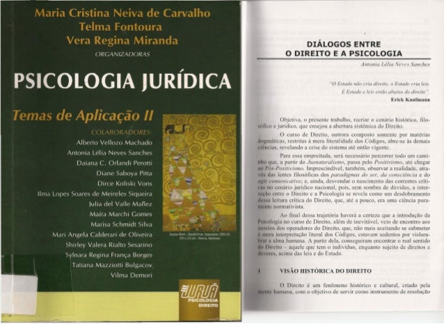 16 Maria Cristina Neiva de Carvalho / Teima Fontoura / Vera Regina Miranda A importância da integração entre a Psicologia ...