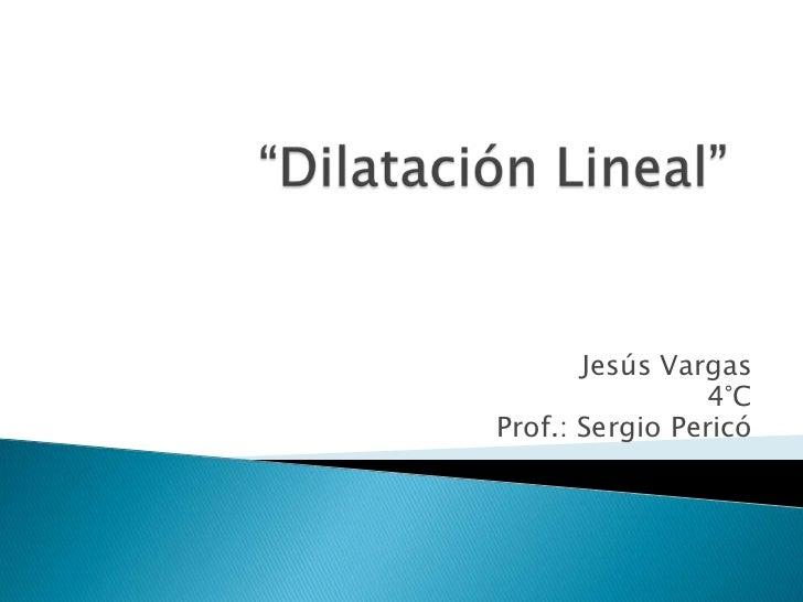 Jesús Vargas                 4°CProf.: Sergio Pericó