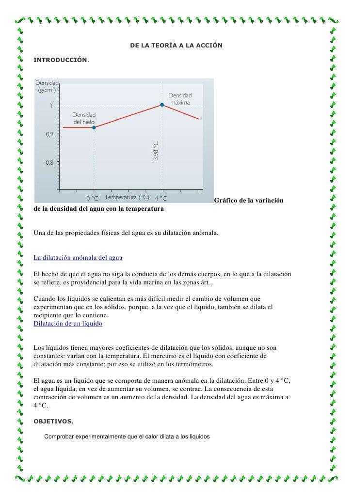 DE LA TEORÍA A LA ACCIÓN<br />INTRODUCCIÓN.Gráfico de la variación de la densidad del agua con la temperatura Una de las p...