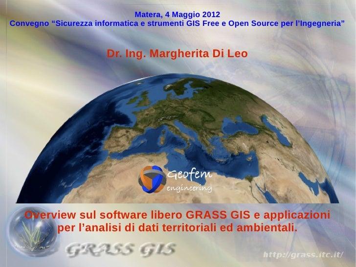 """Matera, 4 Maggio 2012Convegno """"Sicurezza informatica e strumenti GIS Free e Open Source per l'Ingegneria""""                 ..."""