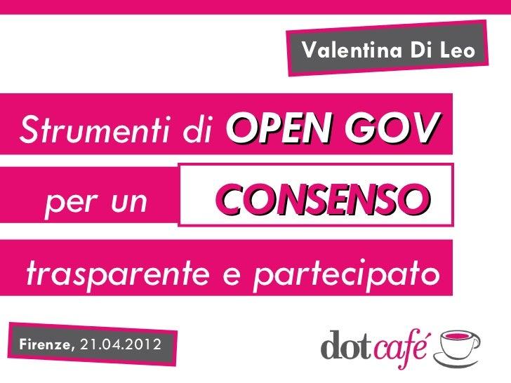 Strumenti di Open Gov per un consenso trasparente e partecipato