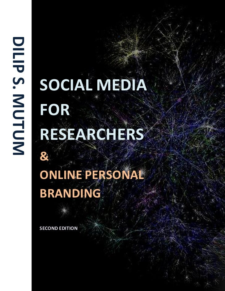 Introduction to online personal branding and Using social media for research   ©Dilip S. Mutum                            ...