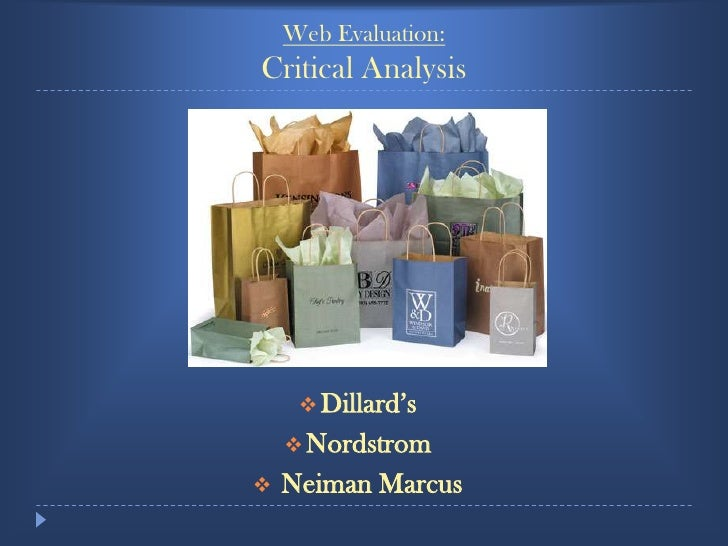 Web Evaluation:Critical Analysis<br /><ul><li>Dillard's