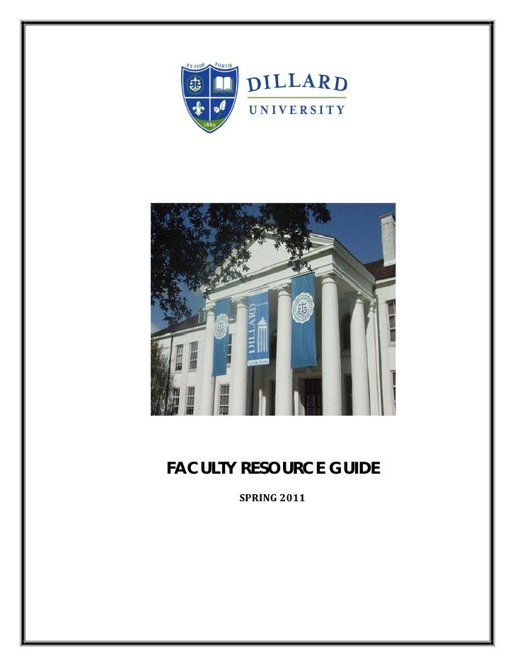 Dillard University Faculty Resource Guide Spring 2011