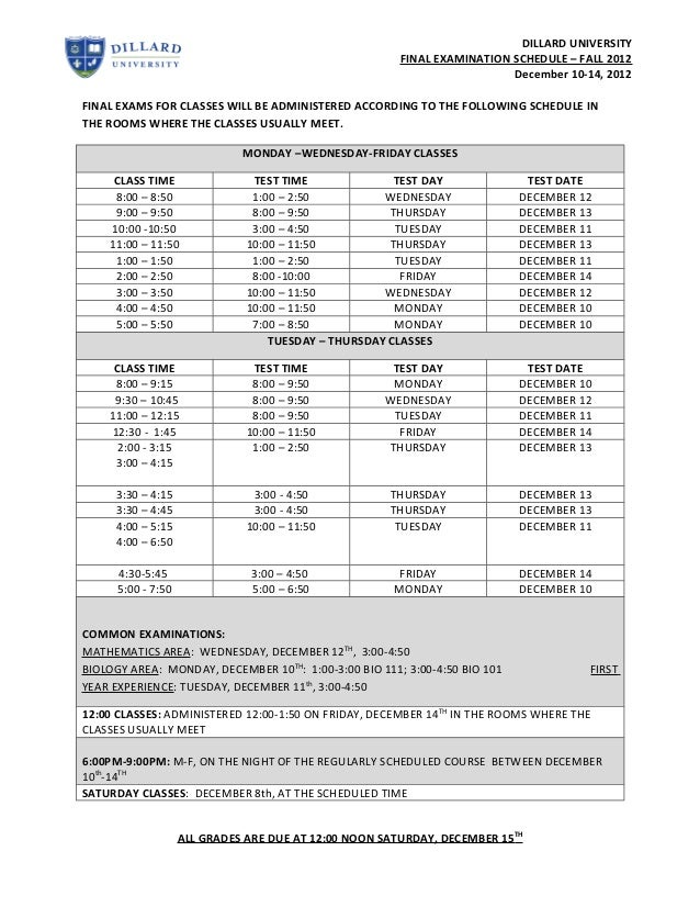DILLARD UNIVERSITY                                                        FINAL EXAMINATION SCHEDULE – FALL 2012          ...