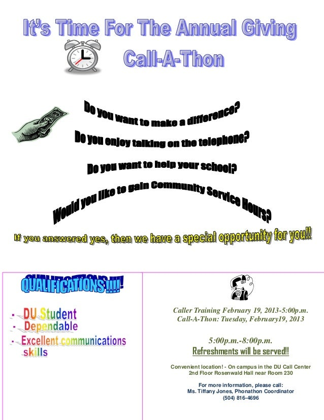 Caller Training February 19, 2013-5:00p.m. Call-A-Thon: Tuesday, February19, 2013              5:00p.m.-8:00p.m.        Re...