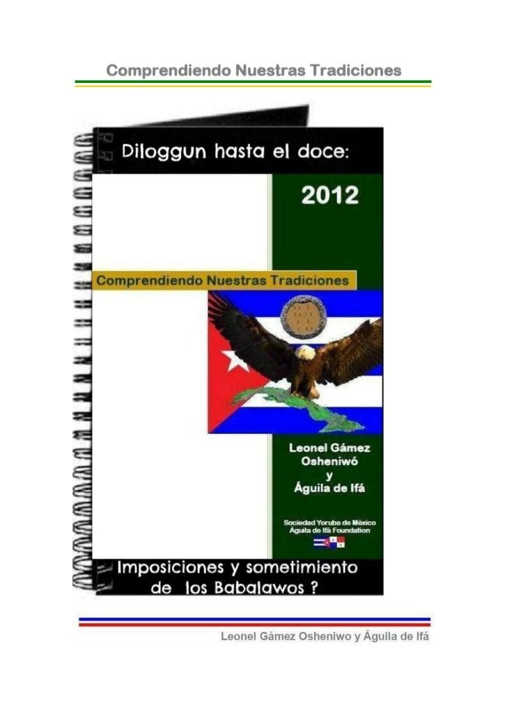 © 2012-BIBLIOTECAS SOCIEDAD YORUBA DE MEXICO Y AGUILADE IFA FOUNDATION- EJEMPLAR GRATUITO-Diloggun Hasta el Doce: ¿Imposic...