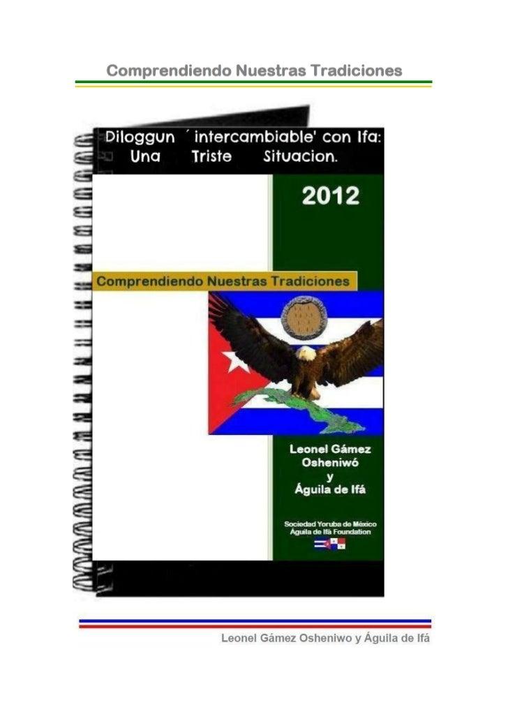 """© 2012-BIBLIOTECAS SOCIEDAD YORUBA DE MEXICO Y AGUILADE IFA FOUNDATION- EJEMPLAR GRATUITO-Diloggun """"Intercambiable"""" con If..."""