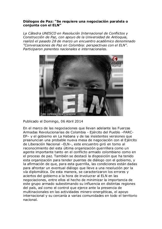 """Diálogos de Paz: """"Se requiere una negociación paralela o conjunta con el ELN"""" La Cátedra UNESCO en Resolución Internaciona..."""