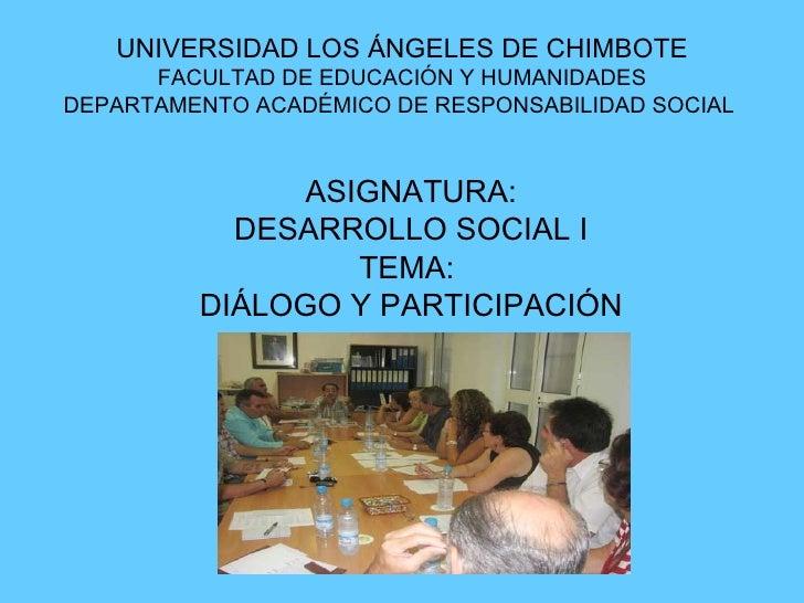 UNIVERSIDAD LOS ÁNGELES DE CHIMBOTE FACULTAD DE EDUCACIÓN Y HUMANIDADES DEPARTAMENTO ACADÉMICO DE RESPONSABILIDAD SOCIAL  ...