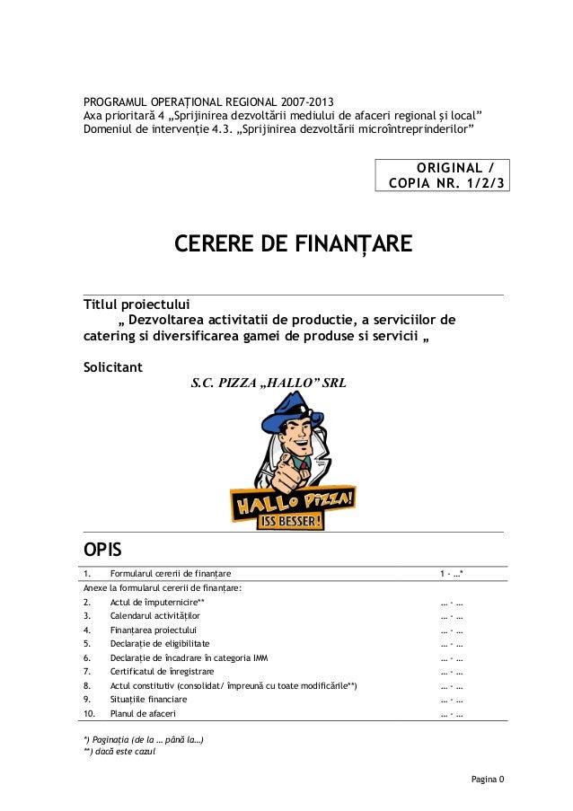 """PROGRAMUL OPERAŢIONAL REGIONAL 2007-2013 Axa prioritară 4 """"Sprijinirea dezvoltării mediului de afaceri regional şi local"""" ..."""