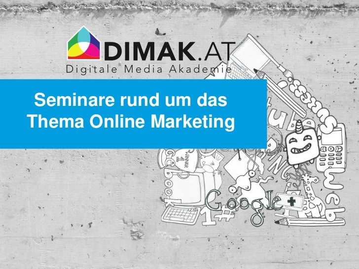 Seminare rund um dasThema Online Marketing