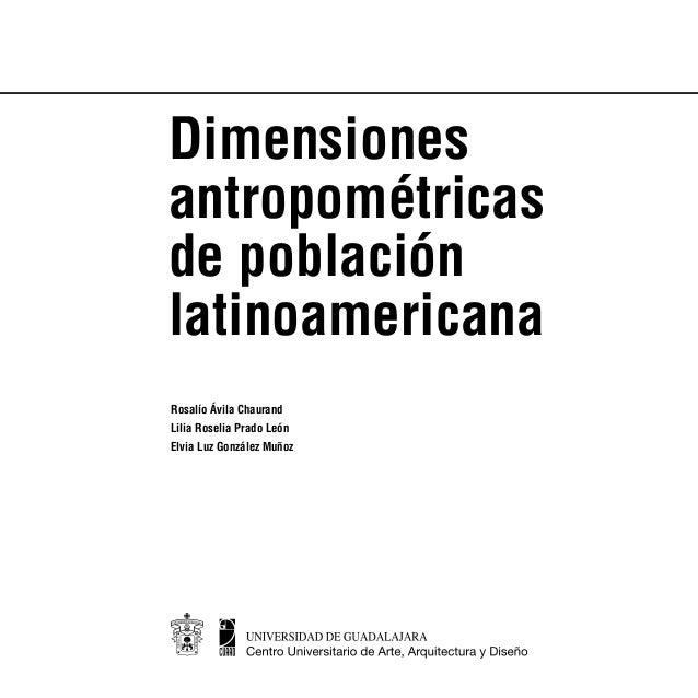 Dimensiones Antropom Tricas Latino Americanas