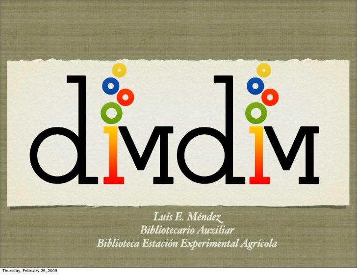 Dim Dim Presentation