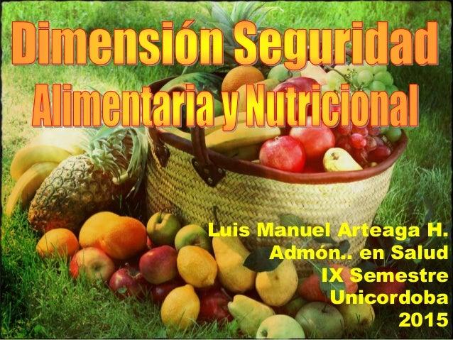 Luis Manuel Arteaga H. Admón.. en Salud IX Semestre Unicordoba 2015