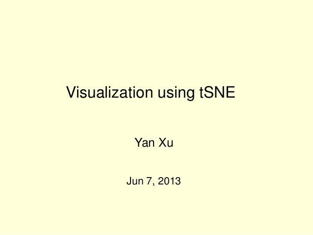 Visualization using tSNE