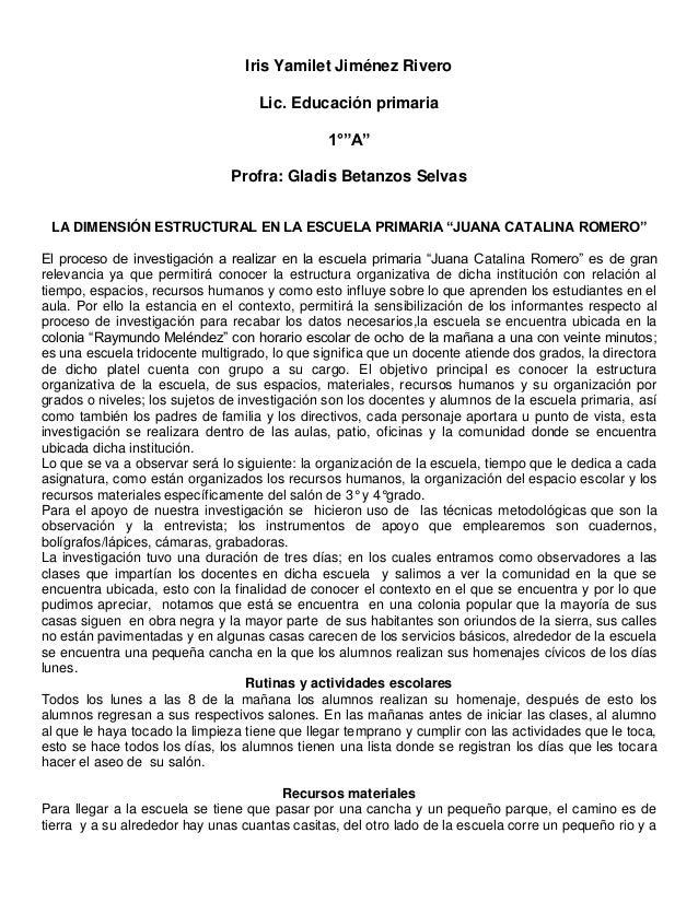 """Iris Yamilet Jiménez Rivero Lic. Educación primaria 1°""""A"""" Profra: Gladis Betanzos Selvas LA DIMENSIÓN ESTRUCTURAL EN LA ES..."""