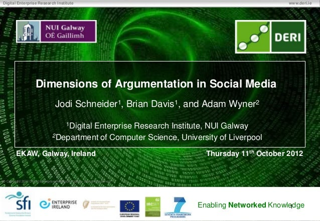Dimensions of argumentation in social media EKAW2012 2012 10 11