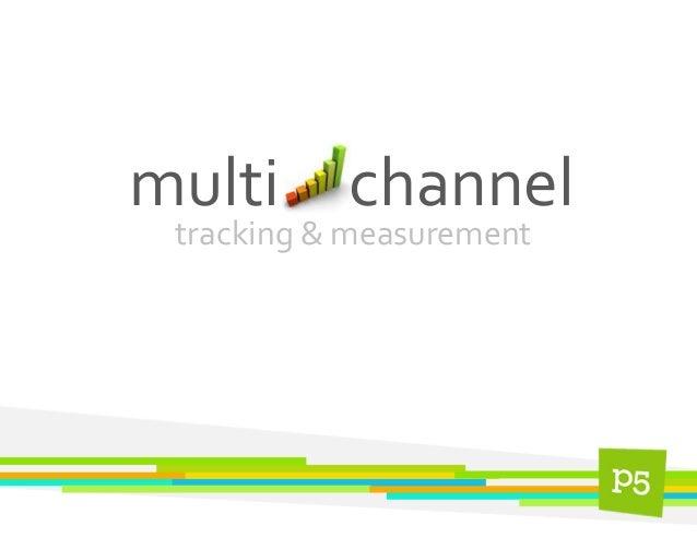 tracking & measurement multi channel