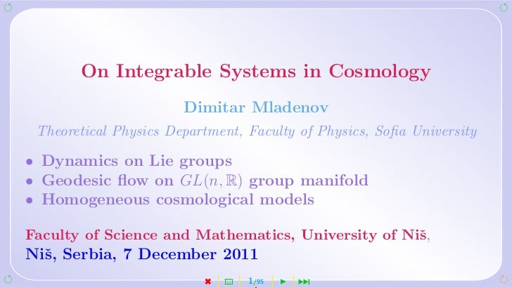 On Integrable Systems in Cosmology                       Dimitar Mladenov Theoretical Physics Department, Faculty of Physi...