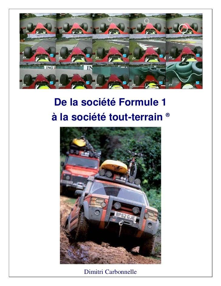 De la société Formule 1à la société tout-terrain ®       Dimitri Carbonnelle