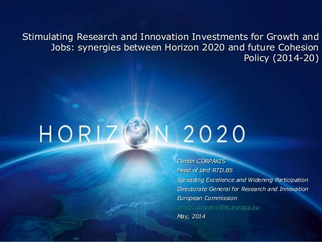 Stimulating Research and Innovation Investments for Growth and Jobs: synergies between Horizon 2020 and future Cohesion Po...
