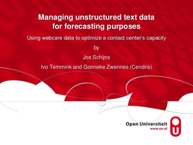 Dimrs (2012) Managing Unstructured Text Data (Schijns)