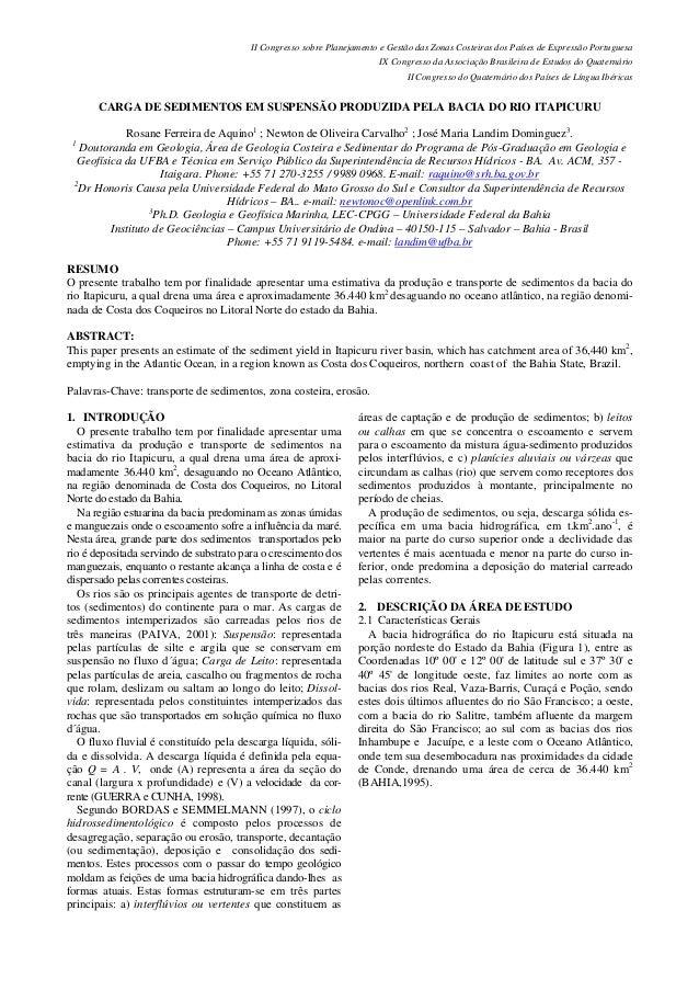 II Congresso sobre Planejamento e Gestão das Zonas Costeiras dos Países de Expressão Portuguesa IX Congresso da Associação...