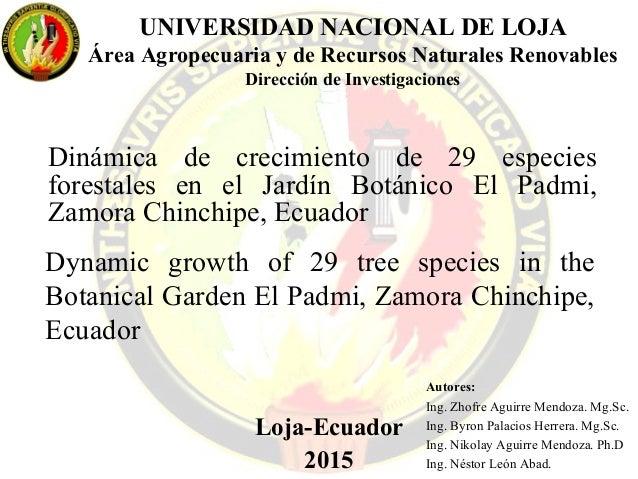 UNIVERSIDAD NACIONAL DE LOJA  Área Agropecuaria y de Recursos Naturales Renovables  Dirección de Investigaciones  Dinámica...