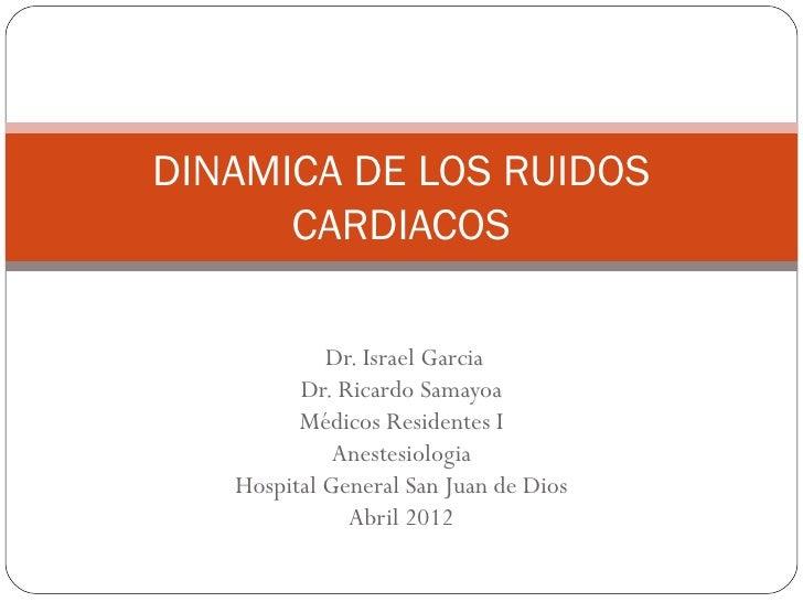 Dinamica de los ruidos cardiacos