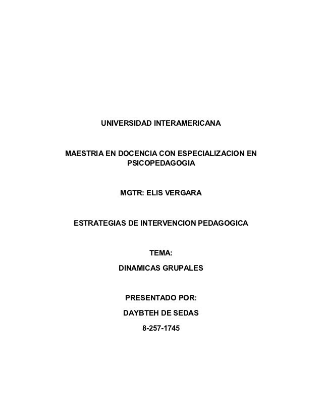 UNIVERSIDAD INTERAMERICANAMAESTRIA EN DOCENCIA CON ESPECIALIZACION EN              PSICOPEDAGOGIA            MGTR: ELIS VE...