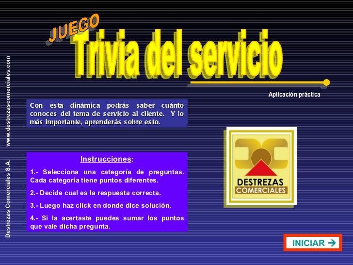 Trivia del servicio Con esta dinámica podrás saber cuánto conoces del tema de servicio al cliente.  Y lo más importante, a...