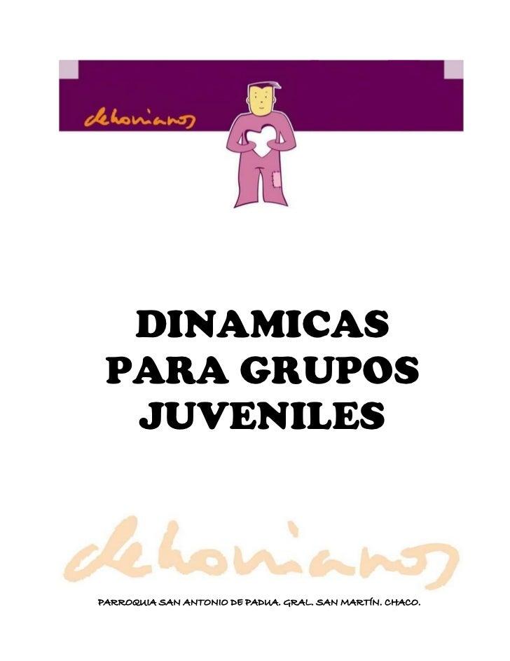 DINAMICAS  PARA GRUPOS   JUVENILES    PARROQUIA SAN ANTONIO DE PADUA. GRAL. SAN MARTÍN. CHACO.