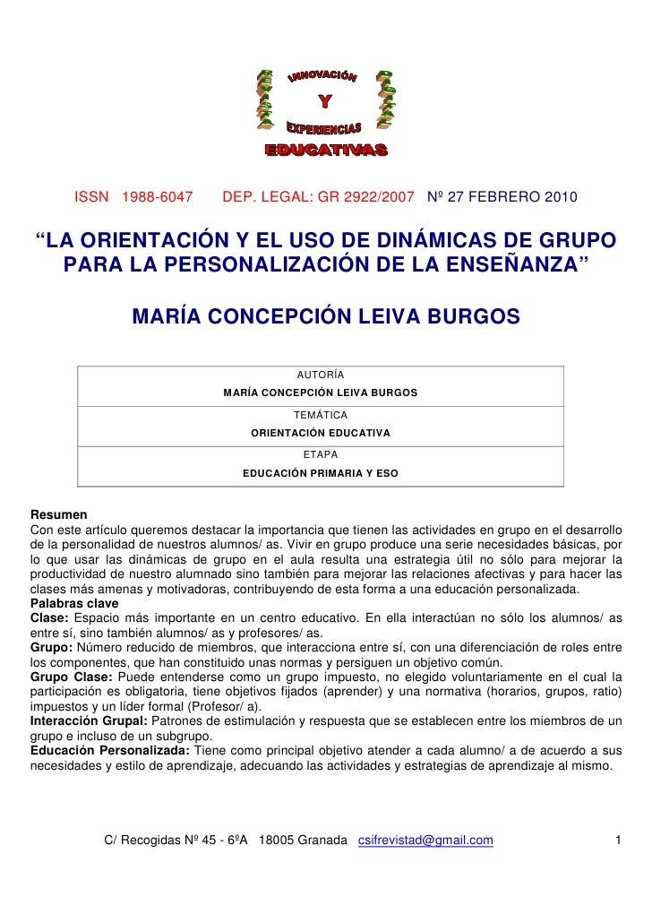 """ISSN 1988-6047             DEP. LEGAL: GR 2922/2007 Nº 27 FEBRERO 2010""""LA ORIENTACIÓN Y EL USO DE DINÁMICAS DE GRUPO  PARA..."""
