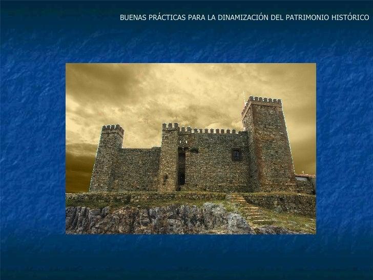 BUENAS PRÁCTICAS PARA LA DINAMIZACIÓN DEL PATRIMONIO HISTÓRICO