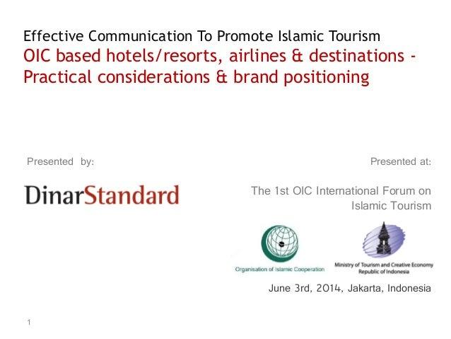 Effective Communication To Promote Values-based (Islamic) Tourism