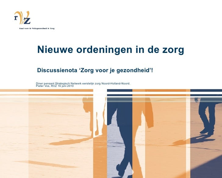 Diner pensant strategisch netwerk eerstelijn zorg noord holland 16 juni 2010