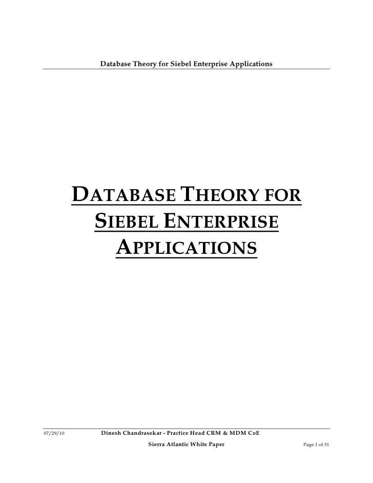 Database Theory for Siebel Enterprise Applications                DATABASE THEORY FOR             SIEBEL ENTERPRISE       ...