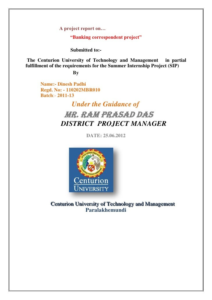 """A project report on…                   """"Banking correspondent project""""                   Submitted to:- The Centurion Univ..."""