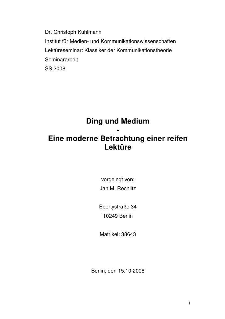 Dr. Christoph Kuhlmann Institut für Medien- und Kommunikationswissenschaften Lektüreseminar: Klassiker der Kommunikationst...