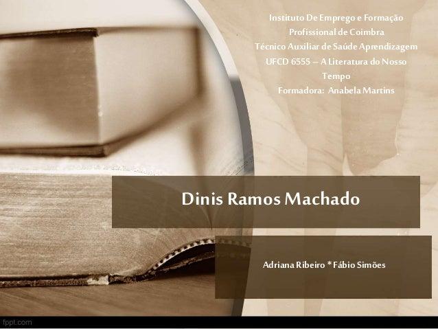 Instituto De Emprego e Formação  Profissional de Coimbra  Técnico Auxiliar de Saúde Aprendizagem  UFCD 6555 – A Literatura...
