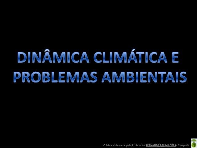 Dinâmica climática e problemas ambientais