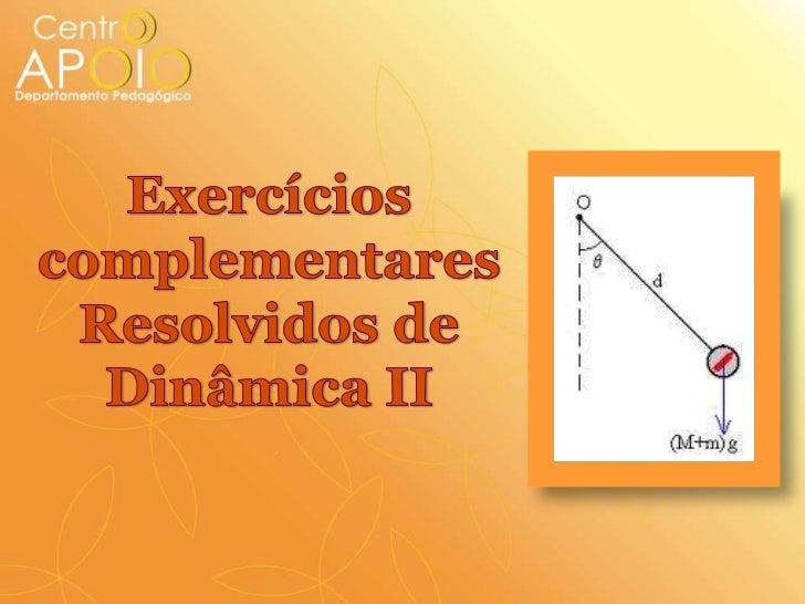 www.aulasdefisicaapoio.com -  Física - Exercícios Resolvidos Dinâmica II