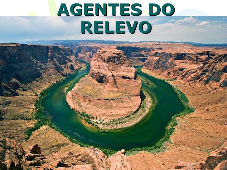 AGENTES DO  RELEVO