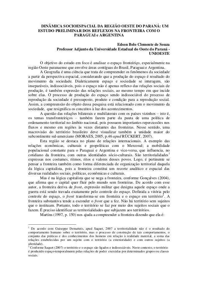 DINÂMICA SOCIOESPACIAL DA REGIÃO OESTE DO PARANÁ: UM ESTUDO PRELIMINAR DOS REFLEXOS NA FRONTEIRA COM O PARAGUAI e ARGENTIN...