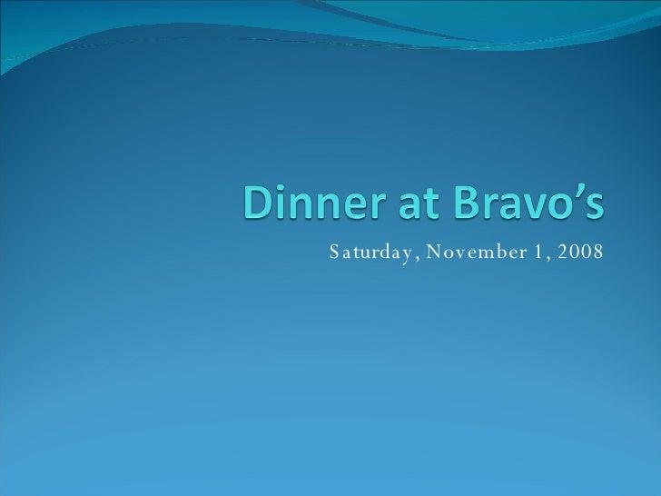 Dinner At Bravo's