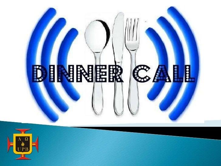 Dinner call