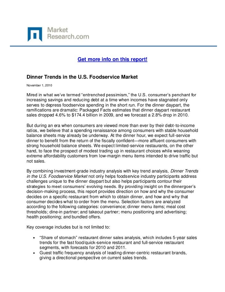 """Get more info on this report!Dinner Trends in the U.S. Foodservice MarketNovember 1, 2010Mired in what we've termed """"entre..."""