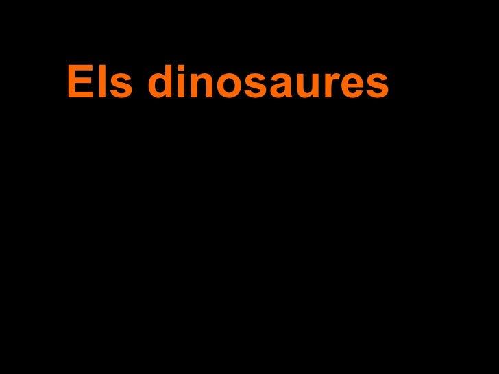 Els dinosaures